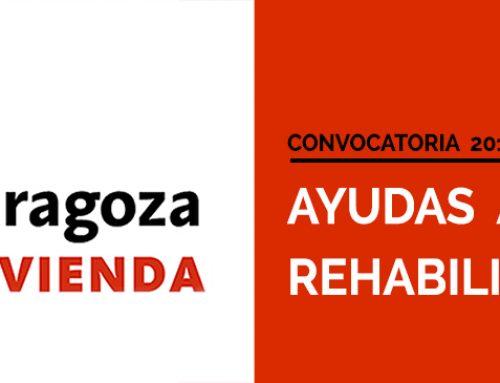AYUDAS Y SUBVENCIONES PARA LA REHABILITACIÓN DE LOS EDIFICIOS. AYUNTAMIENTO DE ZARAGOZA 2017