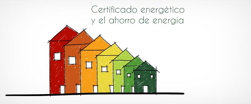 CERTIFICADO ENERGÉTICO EN ZARAGOZA Y EL AHORRO DE ENERGÍA