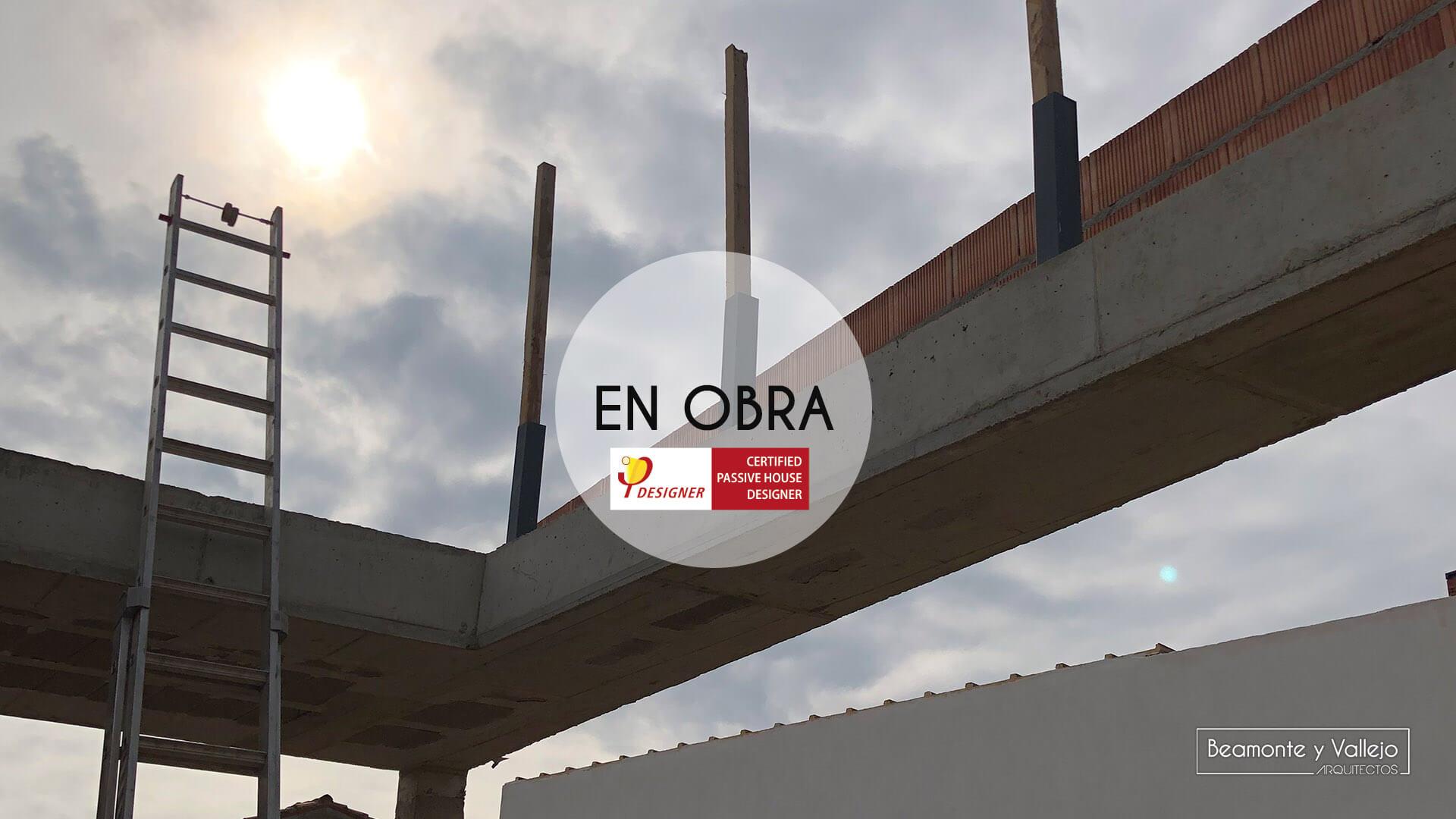 Beamonte y Vallejo arquitectos - Passivhaus Pradejón en obra - 2